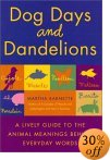 Dog Days & Dandelions by Martha Barnette